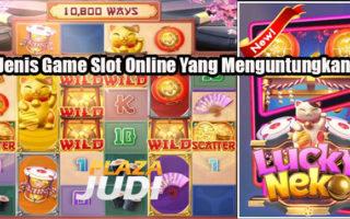 3 Jenis Game Slot Online Yang Menguntungkan